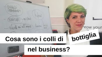 Come individuare i colli di bottiglia in un business