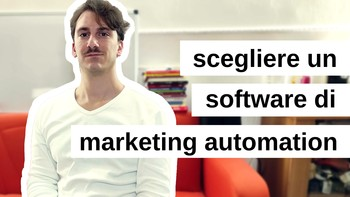 Come scegliere un software di Marketing Automation