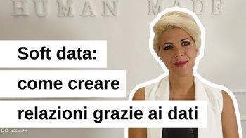 Soft Data: come creare relazioni grazie ai dati